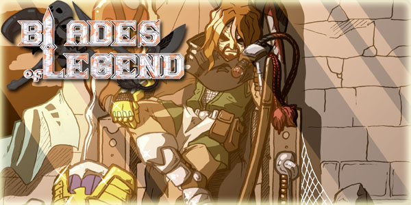 #2: Blades of Legend