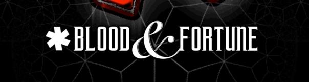 Blood. Fortune. Ampersands. Asterisks. Together for the first time.